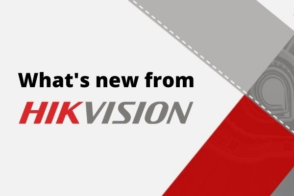 What's new from Hikvision